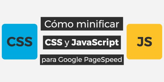 Cómo minificar CSS y JS (PageSpeed) | Minify JavaScript and CSS