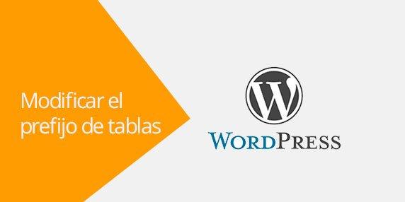WordPress: Cómo cambiar el prefijo de tablas en la base de datos | WordPress