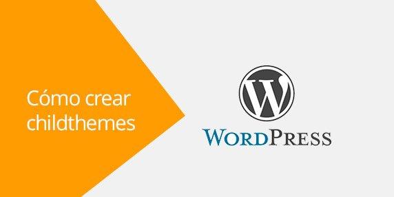 WordPress: Crear childthemes (con plugin)