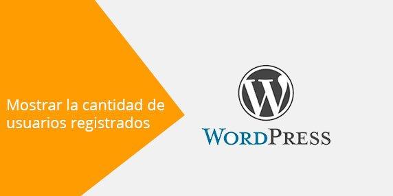 WordPress: Mostrar la cantidad de usuarios registrados