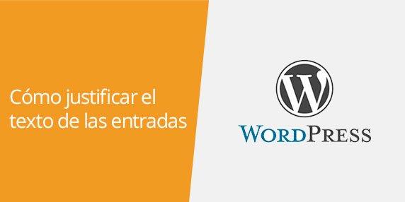 WordPress: Cómo justificar el texto de las entradas