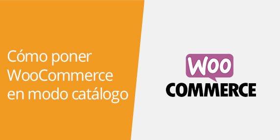 WooCommerce: Cómo convertir la tienda de WooCommerce en un catálogo de productos