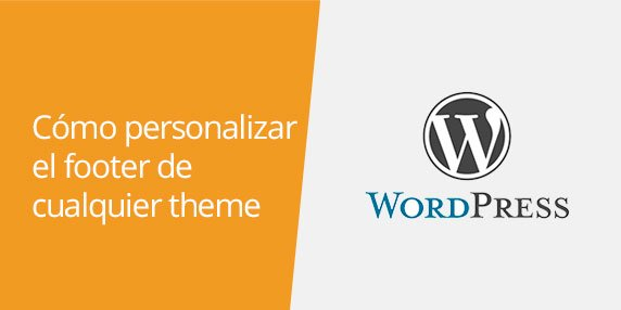 Cómo personalizar el footer en WordPress | Quitar Powered by WordPress