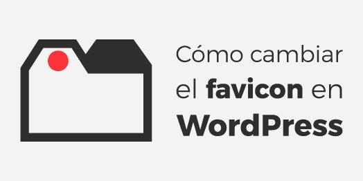 Cómo añadir un favicon en WordPress (sin plugin)
