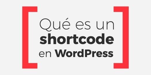 Qué es un Shortcode en WordPress