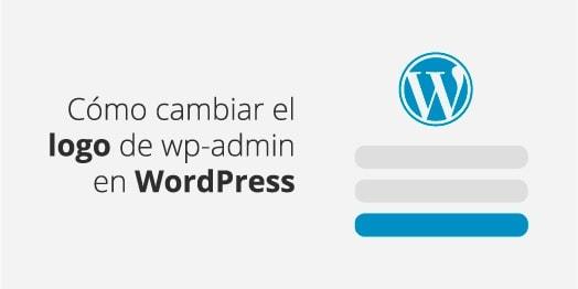 Cómo cambiar el logo de WP-Admin en WordPress (sin plugin)