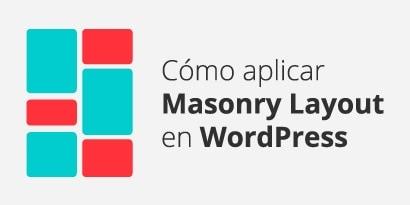 Cómo crear efecto layout en WordPress con Masonry