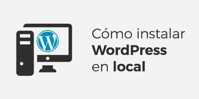 💻 Local by Flywheel: tutorial en español de instalación local de WordPress