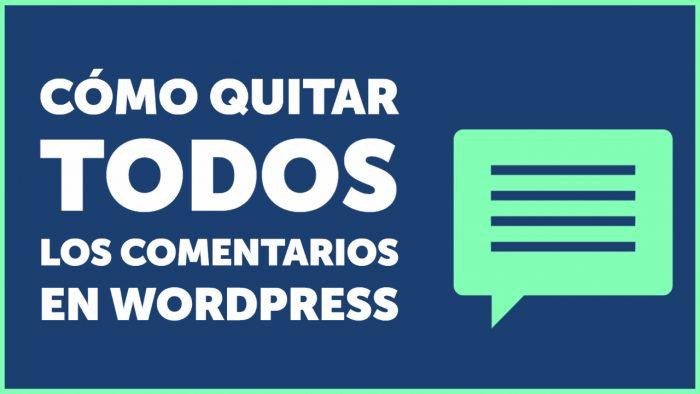 Cómo desactivar TODOS los comentarios de WordPress